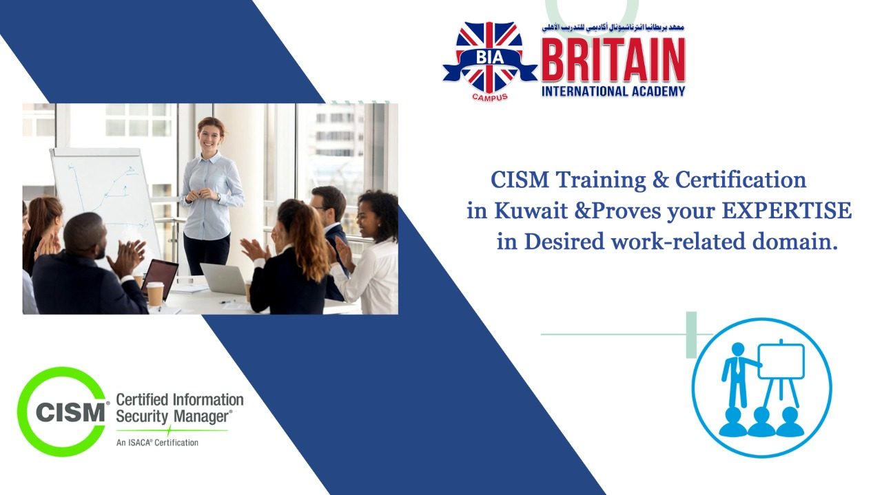 ACE THE TECHNICAL WORLD WITH CISM CERTIFIED TRAINING FROM KUWAIT