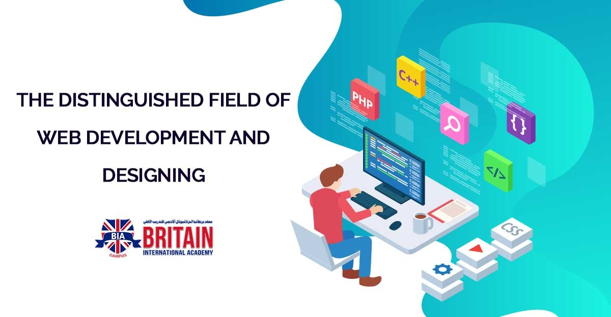 THE DISTINGUISHED FIELD OF WEB DEVELOPMENT AND DESIGNING