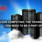 CLOUD COMPUTING: THE TRAINING COURSES YOU NEED TO BE A PART OF TODAY