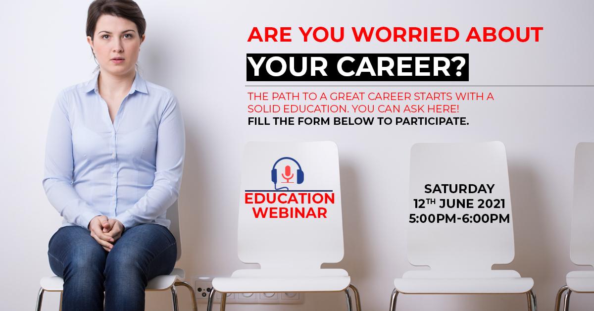 Free Education Webinar: 12th Jun 2021 Saturday 5:00pm to 6:00pm